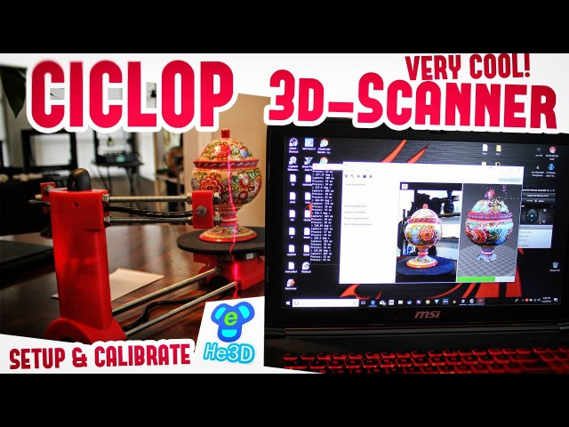 CICLOP 3D Scanner Laser Calibration Setup Review w Multiple Tests