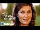 Die Liebe wird dich finden Familienfilm auf Deutsch ganze Filme auf Deutsch anschauen