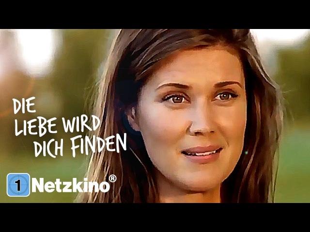 Die Liebe wird dich finden (Familienfilm auf Deutsch, ganze Filme auf Deutsch anschauen)