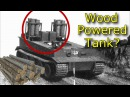 Wood Powered Tanks Lost Technology