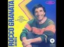 Rocco Granata - Guaglione - Quando quando - Maruzella
