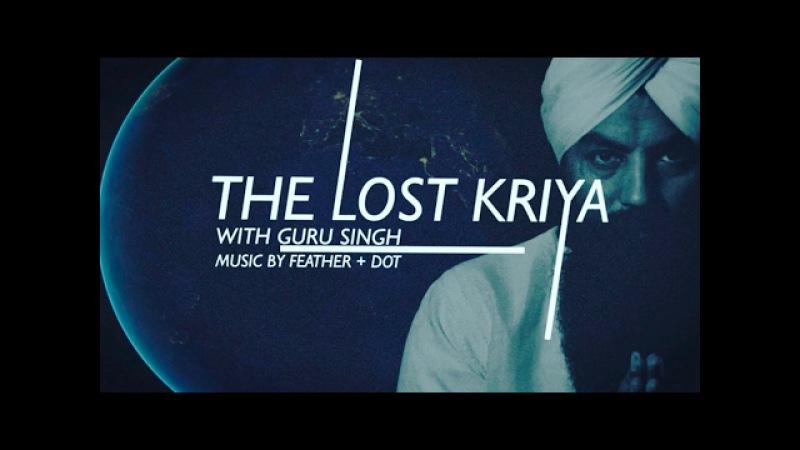 The Lost Kriya of Yogi Bhajan