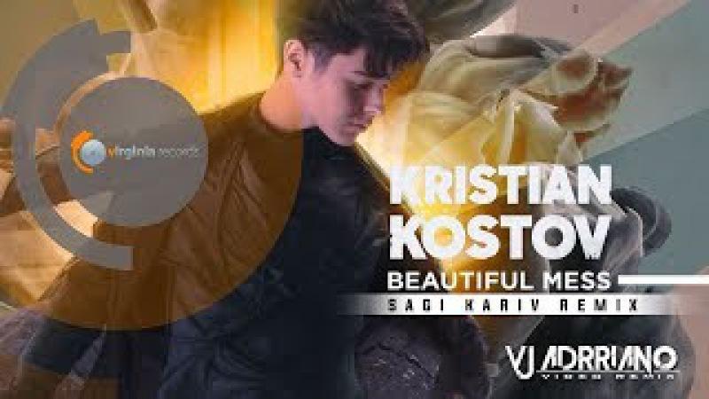 Kristian Kostov - Beautiful Mess (Sagi Kariv Remix) VJ Adrriano Video ReEdit V2