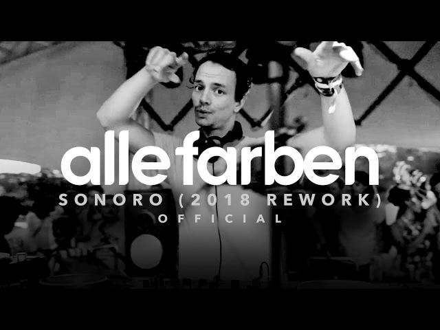 ALLE FARBEN SONORO 2018 REWORK OFFICIAL VIDEO