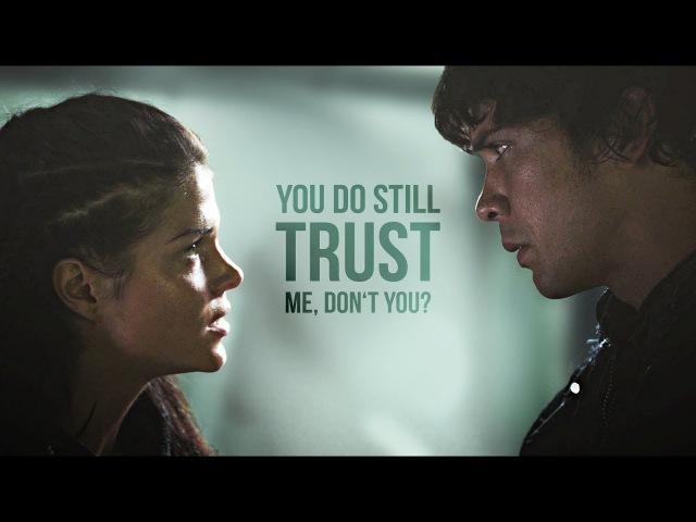 You do still trust me, don't you • bellamy octavia