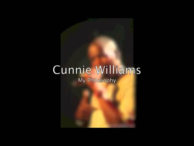 Cunnie williams - my philosophy