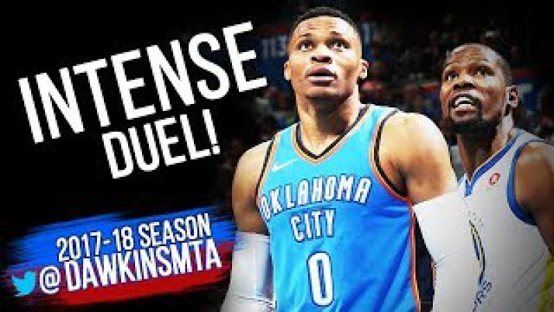 Russell Westbrook vs Kevin Durant INTENSE Duel 2017.11.22 - KD With 21, Russ With 34-10-9!