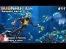 Subnautica 11 - Assunto sério. HD [PT-BR]
