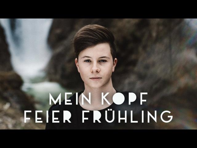 Fabian Wegerer ✖️ Mein Kopf feiert Frühling ✖️ [ Offizielles Video ]