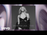 Samantha Jade - Born to Be Alive (Audio)