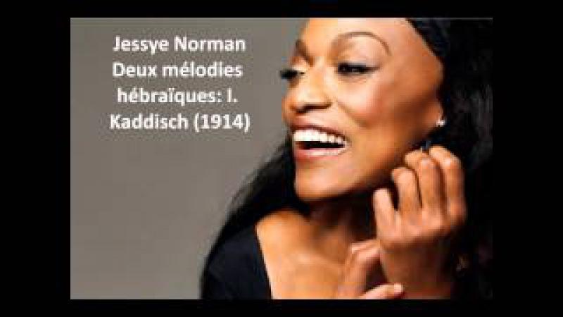 Jessye Norman The complete Deux mélodies hébraïques (Ravel)