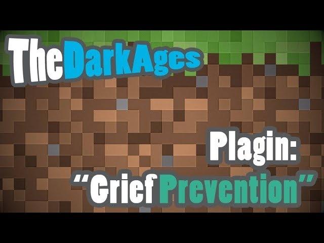 Приватим территорию на сервере MineCraft - TheDarkAges c плагином GriefPrevention