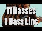 11 Basses - 1 Bass Line