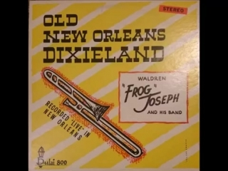 Waldren Frog Joseph New Orleans Dixieland Jazz