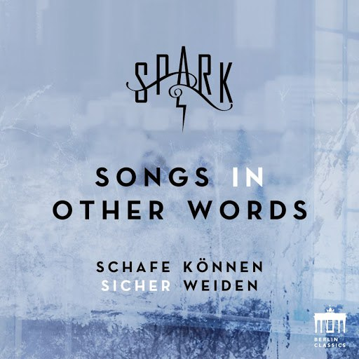 Spark альбом Songs in Other Words - Schafe können sicher weiden