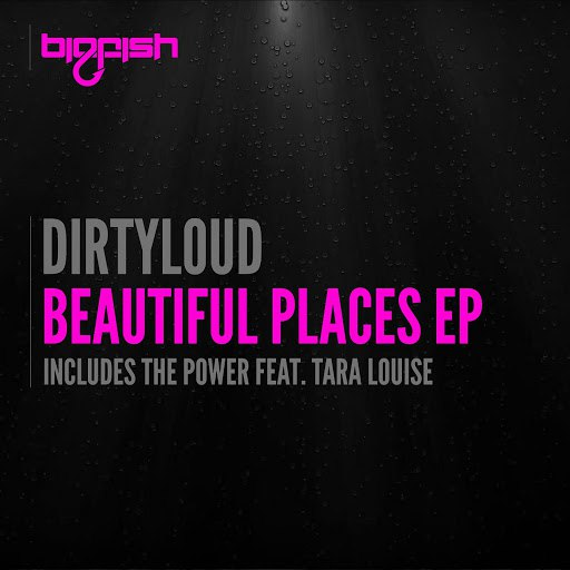 Dirtyloud альбом Beautiful Places EP