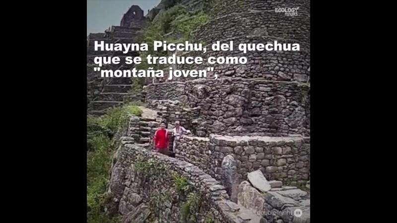 Huayna Picchu - Montaña joven