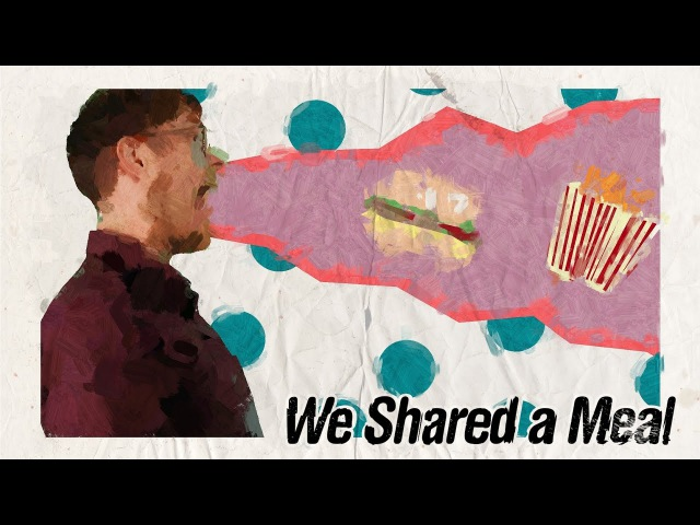 Hot Dad - We Shared a Meal