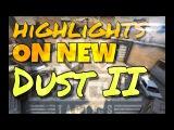HIGHLIGHTS on NEW Dust II | Хайтлайты на новом Даст 2 [CS:GO]