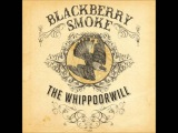 Blackberry Smoke-The Whippoorwill full cd hd 1080p