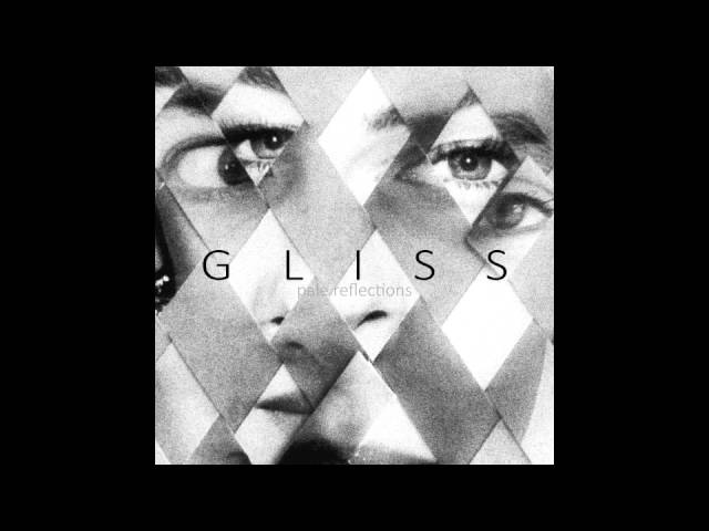 GLISS - Pale Reflections [Full Album]