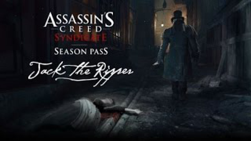 Assassin's Creed Syndicate (Jack the Ripper) - Battle Cry