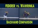 ATP one handed backhand comparison Roger Federer vs Stan Wawrinka