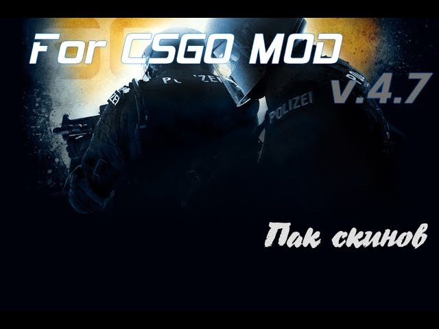 CS:GO Skins pack 2 - for CSGO MOD v.4.7