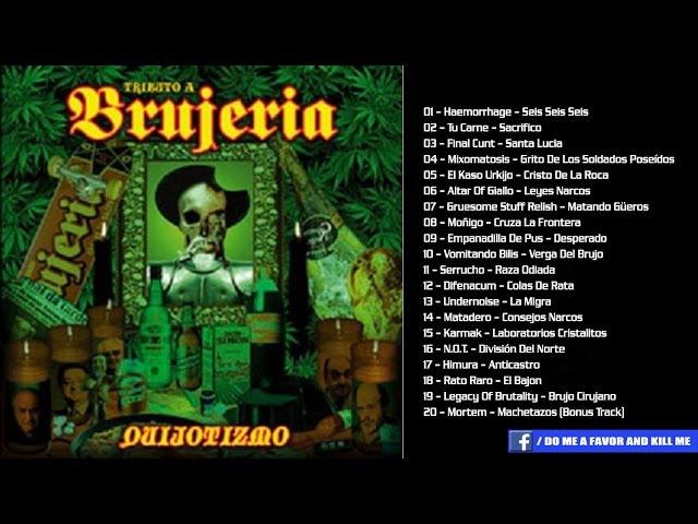 TRIBUTE TO BRUJERIA - Quijotizmo [Full-length Album]