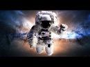 Путешествие в Космос (Документальный фильм) HD 2017
