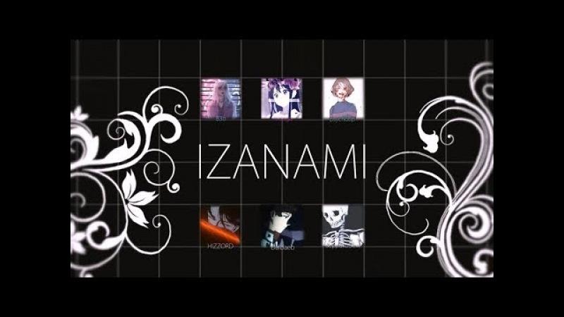 AFTER DARK || IZANAMI TEAM [MEP 1]