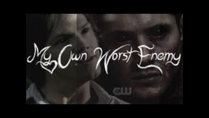 Supernatural ~ My Own Worst Enemy
