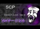 SCP Sedition SCP 035 Tape 01
