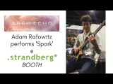 Adam Rafowitz (Arch Echo) Plays 'Spark' .strandberg Booth @ NAMM 2018 (Progressive Metal Djent)