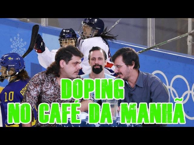 FALHA DE COBERTURA 155: Doping no Café da Manhã com Renan