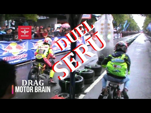 SERU ! DUEL TEAM Arif Tijil SARI AGUNG vs Teddy Kancil SINOGO CERIA - VIDEO DRAG BIKE