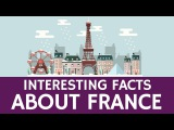 Fun Facts about France Educational Top 7 Video for Kids