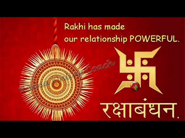 रक्षा बंधन | Happy Raksha Bandhan, Wishes, Whatsapp Video Download, Greetings, Happy Rakhi