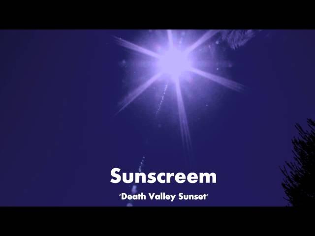 Sunscreem - Death Valley Sunset