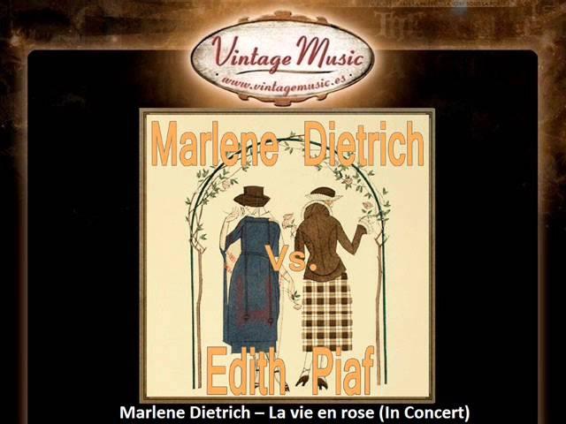 Marlene Dietrich -- La vie en rose (In Concert)