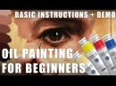 Oil Painting for Beginners Part 1 - Basic Techniques Step by Step Demonstration