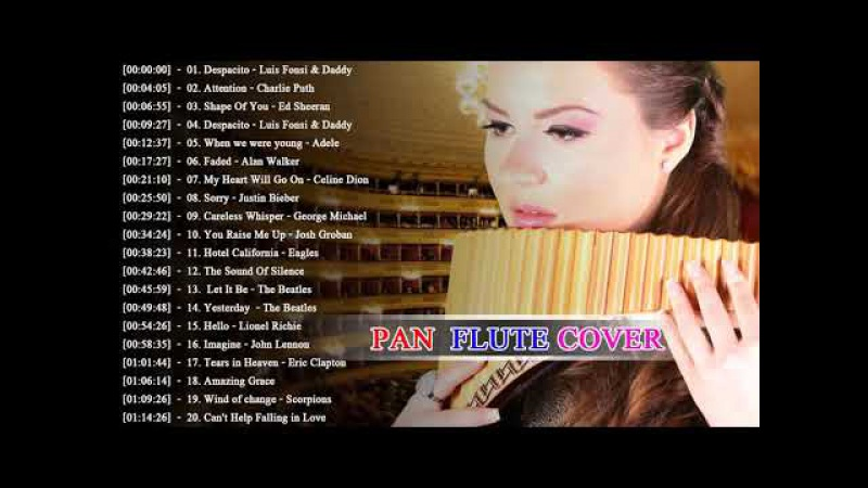 Pan Flute Covers of Popular Songs 2018 Best Pan Flute Romantic Covers 2018