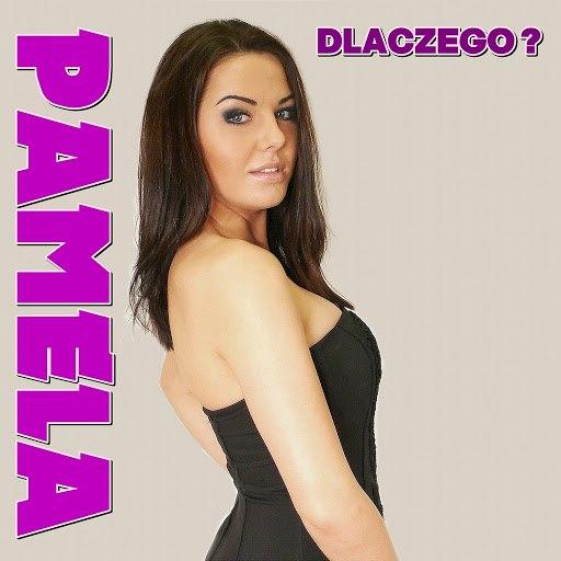Pamela альбом Dlaczego? (Radio Edit )