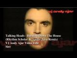 Talking Heads - Burning Down The House (Rhythm Scholar &amp Apollo Zero Remix)