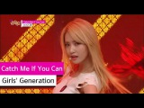 Comeback Stage Girls' Generation - Catch Me If You Can,