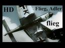 Flieg, Adler flieg - Heiliger Krieg - Luftwaffe HD