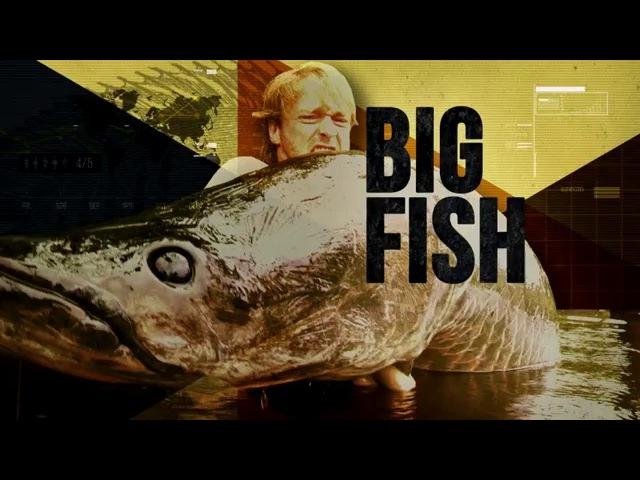 Охота на крупную рыбу: Амазонка.