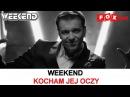Weekend - Kocham jej oczy - Official Video 2017