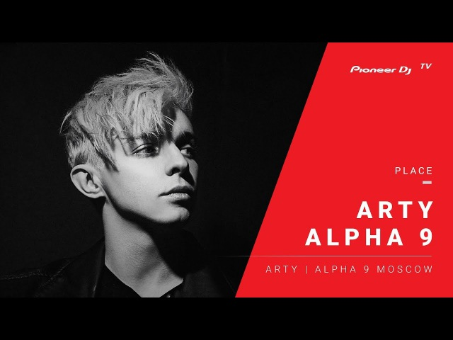 ALPHA 9 Arty Alpha 9 Moscow @ Pioneer DJ TV Moscow