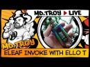 MD.TROY LIVE №23 | Eleaf INVOKE with ELLO T | новогодний стелс на 2 АКБ